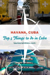 Lauras-Rambles-Top-5-Things-to-do-in-Cuba-Pinterest