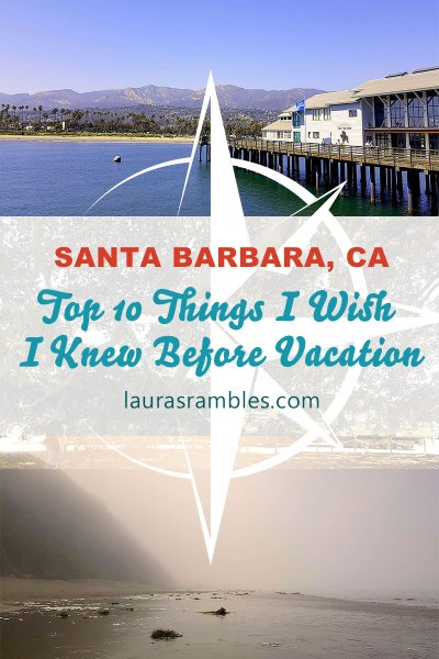 santa barbara top 10 things i wish i knew pinterest